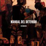 El manual del detenido catamarqueño