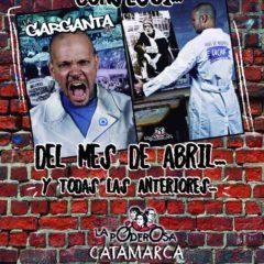 ¡La Garganta grita en Catamarca!