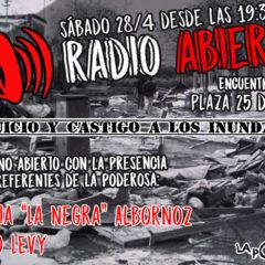 Radio abierta: ¡Juicio y castigo a los inundadores!